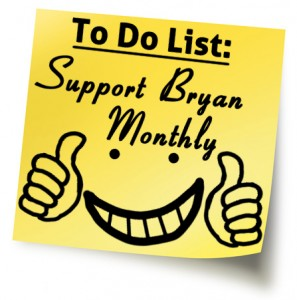 Support Bryan Monthly